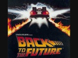 Back To The Future (Soundtracks) - Back To The Future - Main Theme