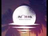 Anoraak - Don't Be Afraid (Feat. Sally Shapiro)