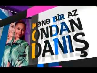 Mene Bir Az Ondan Danis 03.05.2015
