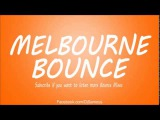 New Best Melbourne Bounce Mix 2015 Bounce Mix Ep11 - SAMOUS [DOWNLOAD]