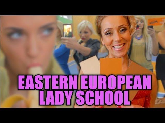 Eastern European Lady School | Fyfų mokykla