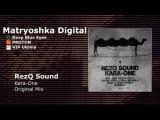 RezQ Sound - Kara-One (Original Mix)