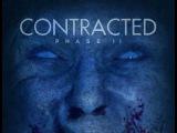 Инфекция: Фаза 2 / Contracted: Phase II - трейлер