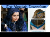 Disney Descendants Hairstyle, Evie or Sofia Carson Inspired