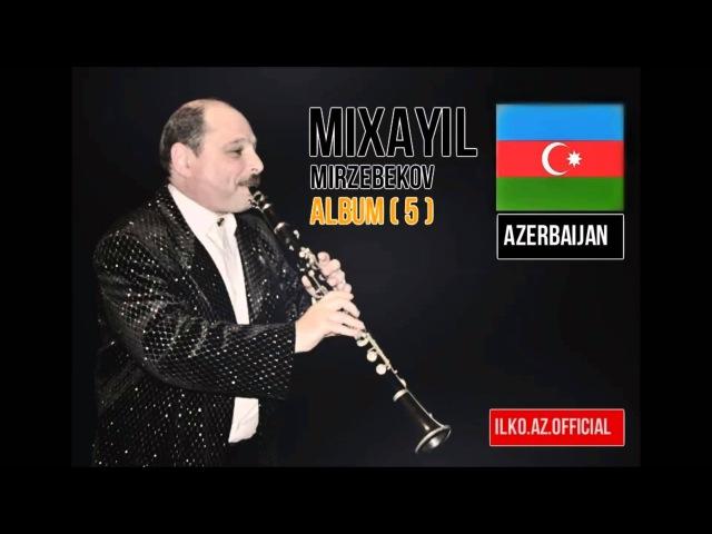 Mikhail Mirzabekov Azerbaijan Music Shalaxo Шалахо