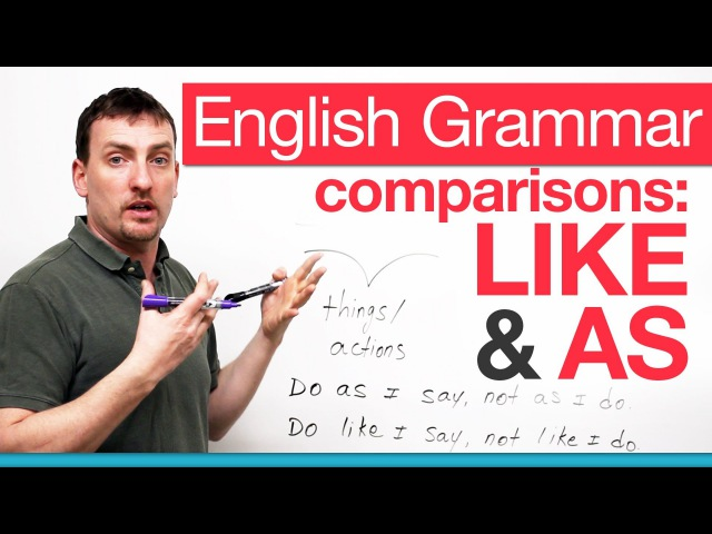 English Grammar - comparing with LIKE AS