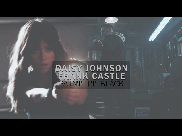 ✥ Daisy Johnson ✗ Frank Castle | Paint It Black