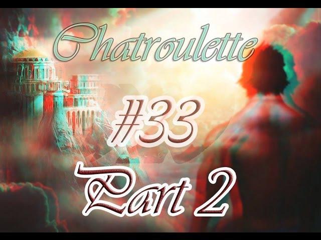 Zyzz Chatroulette 33 Part 2