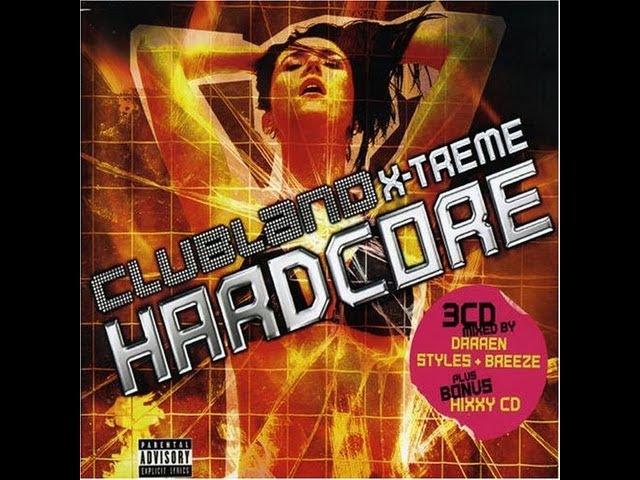 Clubland Xtreme Hardcore 2 uk Music