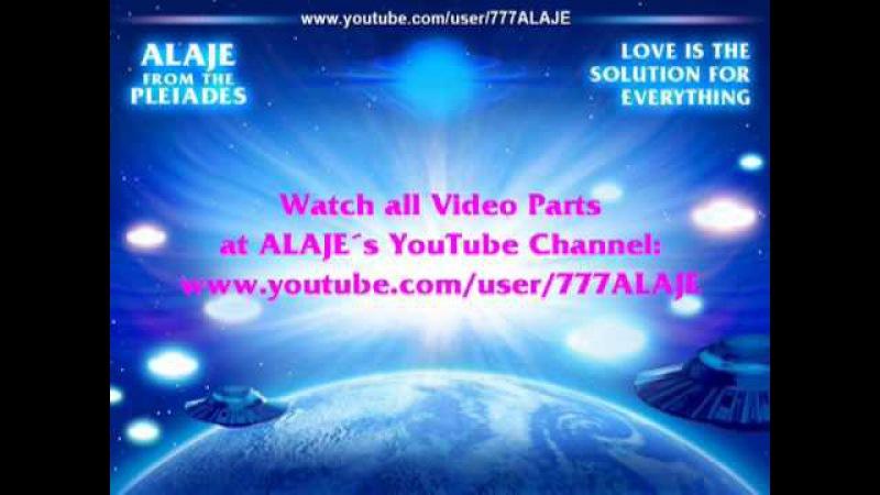 Part 9 - Pleiadian Alaje - Russian Sub