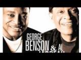 Al Jarreau &amp George Benson - Four