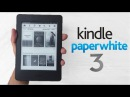 Kindle Paperwhite 3 (2015): Unboxing Review