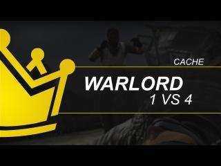 WARLORD | Cache 1 vs 4 demo lags :(