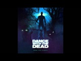 DANCE WITH THE DEAD - Send The Signal FULL ALBUM