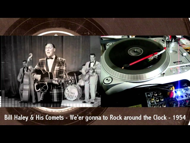 Bill Haley His Comets - We're gonna Rock around the Clock - 1954