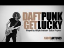 Daft Punk Get Lucky Played by 10 Epic Famous Guitar Players Andre Antunes