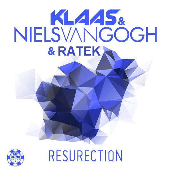 Klaas & Niels Van Gogh - Resurection  (DJ Ratek Mash — Up Mix)