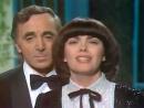 Mireille Mathieu et Charles Aznavour ♫ Une Vie D'Amour ♪ 1980