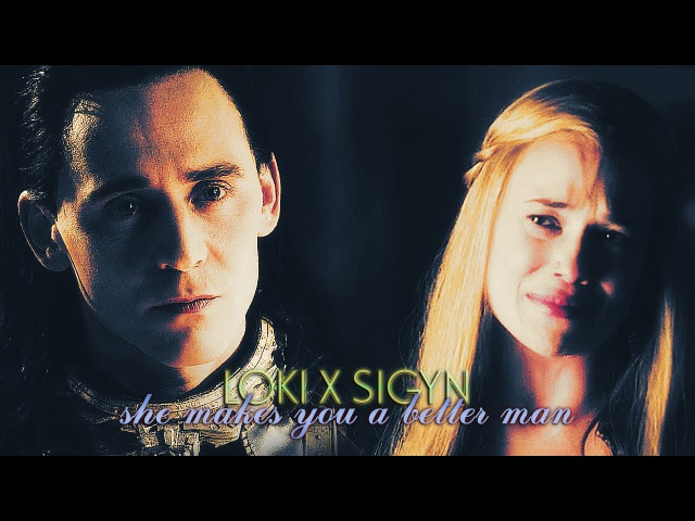 » she makes you a better man (loki x sigyn)