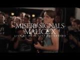 Rain City Sessions - Misery Signals Malice X
