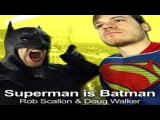 Superman Is Batman - Rob Scallon (feat. DOUG WALKER)
