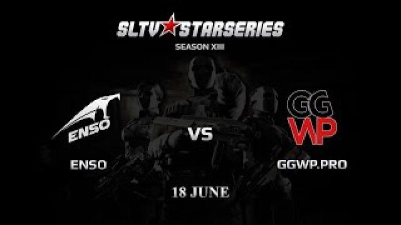 TM.ENSO vs GGWP.PRO [SLTV Season XIII] @np