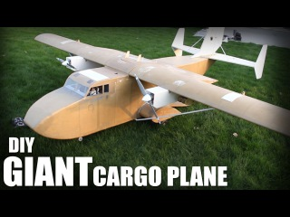 Flite Test | DIY Giant Cargo Plane