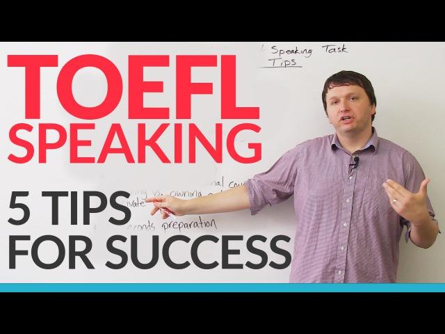 TOEFL iBT: Independent Speaking Task – 5 Ways to Succeed