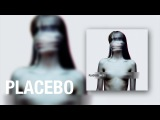 Placebo - One of a Kind