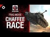 Chaffee Race - прощальный фрагмуви от DeverrsoiD [World of Tanks]