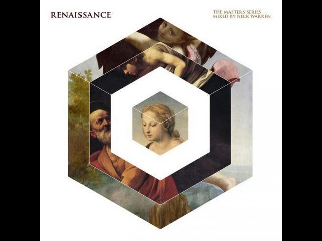 Nick Warren Renaissance The Masters Series Part 19 FULL HD
