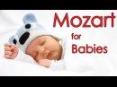 4 Часа Колыбельная Моцарт: Музыка для Детей, Колыбельные Песни для Малышей