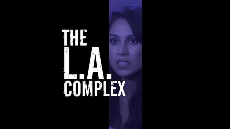 «Всё сложно в Лос-Анджелесе» 1 сезон (2012) / Трейлер 2