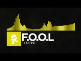 Electro - F.O.O.L - Throne Monstercat FREE Release