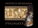Ancient Roman Music - Musica Romana - Pugnate VIII