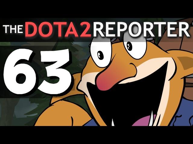 The DOTA 2 Reporter Ep. 63 Makes Sense
