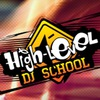 High-LEVEL dj school