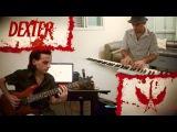 Dexter Blood Theme - Piano Guitar Rock Cover (Daniel Licht)
