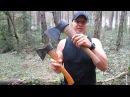 Как выбрать топор? Азы работы топором в лесу.