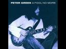 Peter Green Fool No More