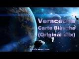 Veracocha - Carte Blanche (Original Mix) HD