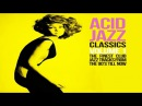 Acid Jazz Classics 2 Hours Funk Jazz Soul Breaks Bossa Beats HQ Non Stop
