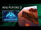 Homeworld Remastered Collection - Now Playing