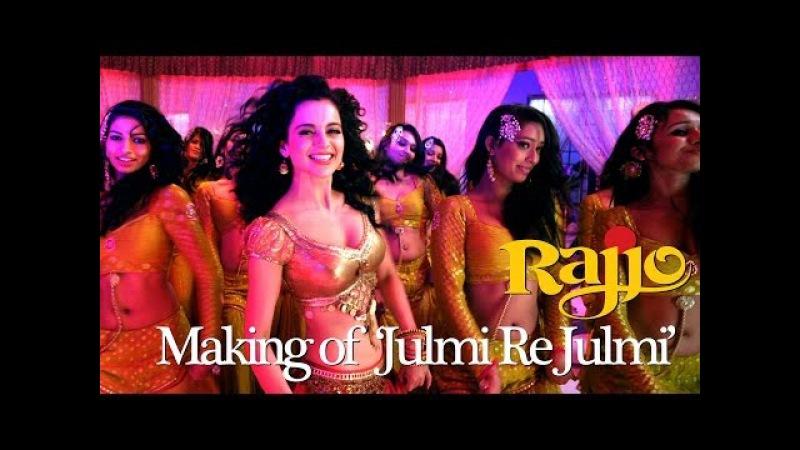 Julmi Re Julmi Rajjo Song Making Kangana Ranaut