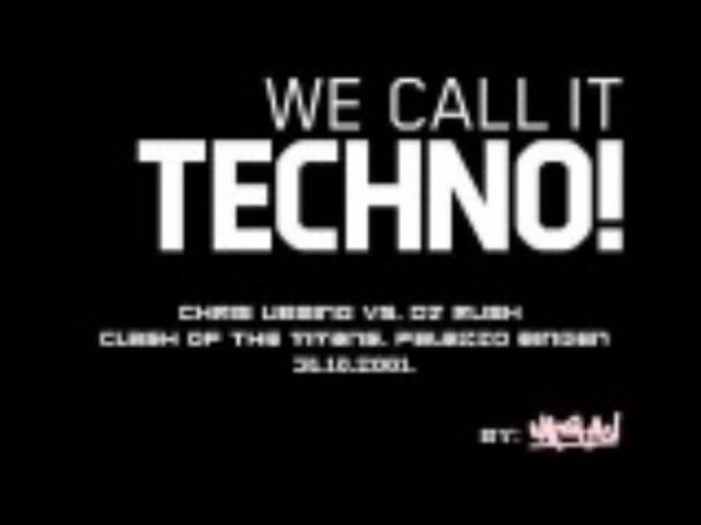 Chris Liebing Vs. Dj Rush Clash of the Titans Palazzo Bingen 31.10.2001
