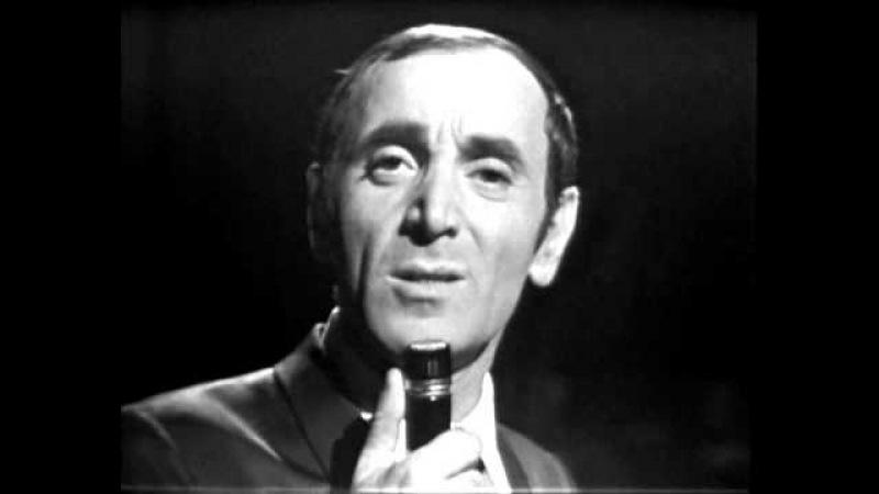 Charles Aznavour Et pourtant