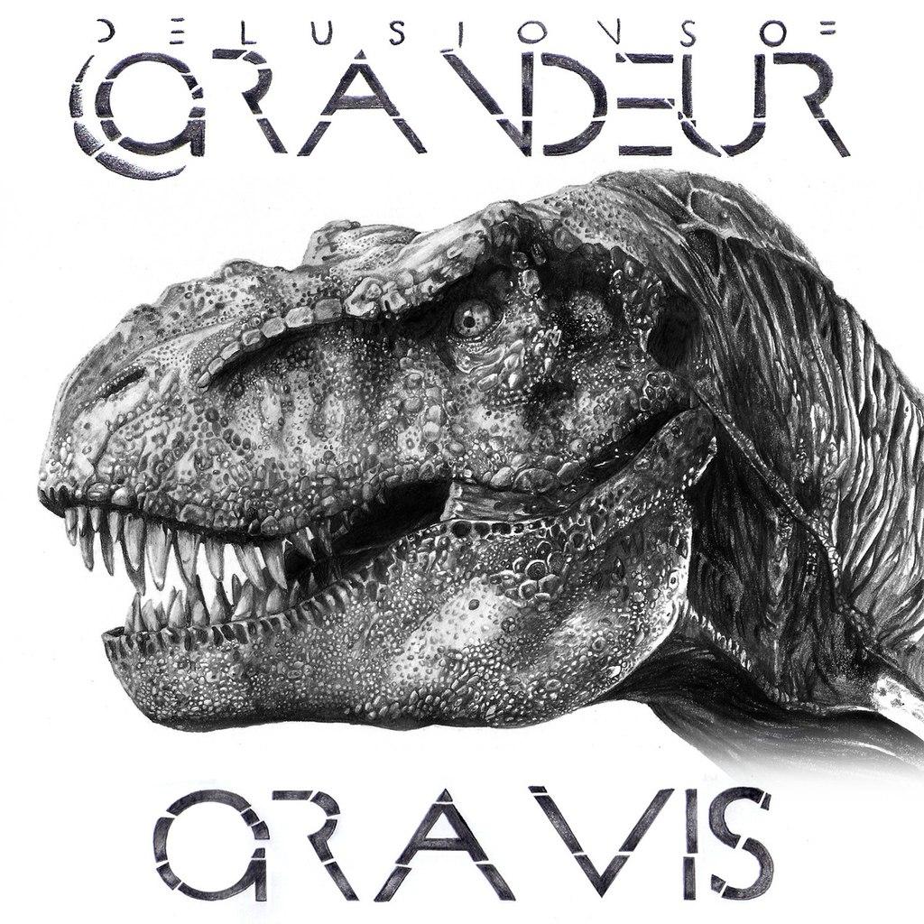 Delusions of Grandeur - Gravis  [EP] (2015)