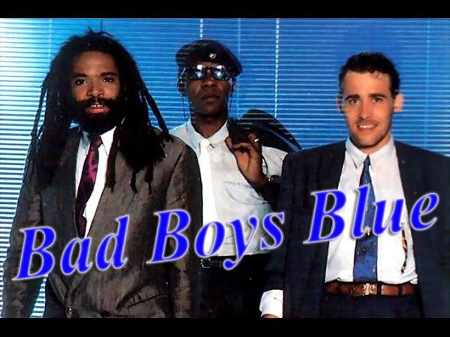 * Bad Boys Blue | Full HD | *