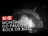 AC/DC - Montagem do Palco da turnê