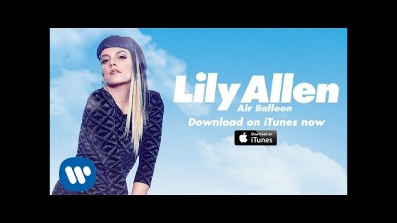 Lily Allen | Air Balloon (Official Video)
